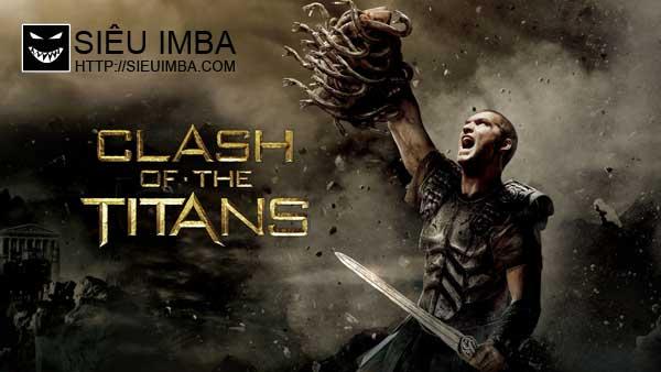 ... của bộ phim này chính là Clash of the Titans được Warner Bros phát hành  vào năm 2010.Cốt truyện của phim xoay quanh người anh hùng Perseus, một á  thần ...